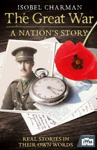 The Great War: A Nation's Story (Paperback)