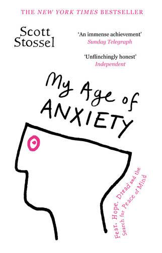 My Age of Anxiety (Paperback)