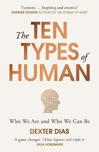 The Ten Types of Human: Who We Are and Who We Can Be (Paperback)