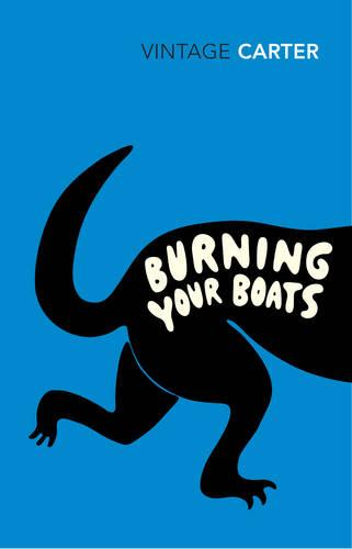 Burning Your Boats: Collected Short Stories (Paperback)