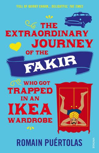 The Extraordinary Journey of the Fakir who got Trapped in an Ikea Wardrobe (Paperback)