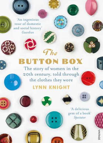 The Button Box: The Story of Women in the 20th Century Told Through the Clothes They Wore (Paperback)