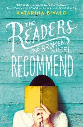 The Readers of Broken Wheel Recommend (Paperback)