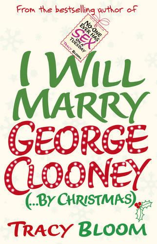 I Will Marry George Clooney (By Christmas) (Paperback)