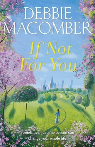 Cover If Not for You: A New Beginnings Novel