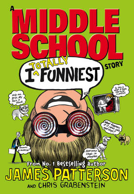 I Totally Funniest: A Middle School Story: (I Funny 3) - I Funny (Hardback)