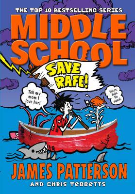 Middle School: Save Rafe!: (Middle School 6) - Middle School (Paperback)