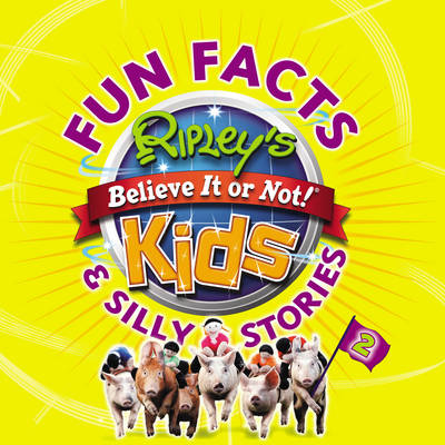 Ripley's Fun Facts and Silly Stories 2 (Paperback)