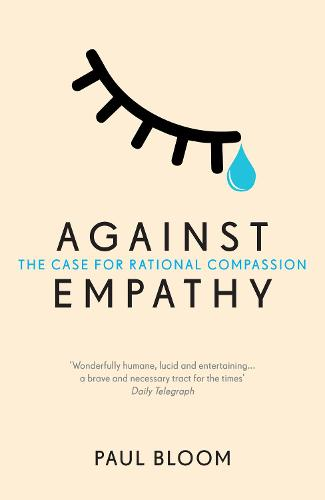 Cover Against Empathy: The Case for Rational Compassion