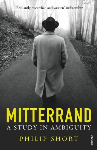 Mitterrand: A Study in Ambiguity (Paperback)