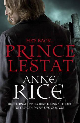 Prince Lestat: The Vampire Chronicles 11 - The Vampire Chronicles (Paperback)