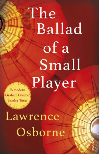 The Ballad of a Small Player (Paperback)