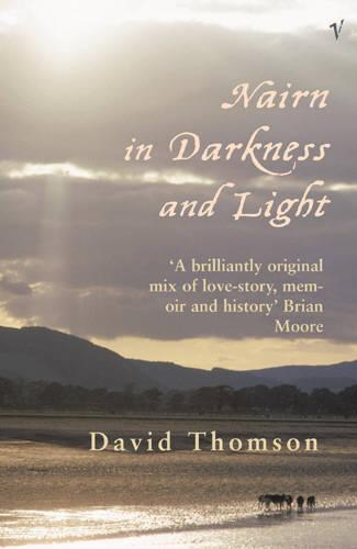 Nairn In Darkness And Light (Paperback)