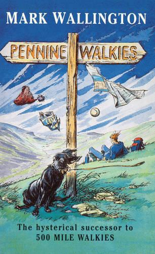 Pennine Walkies (Paperback)
