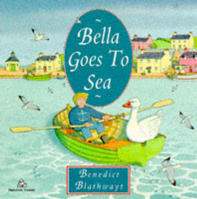 Bella Goes To Sea (Paperback)