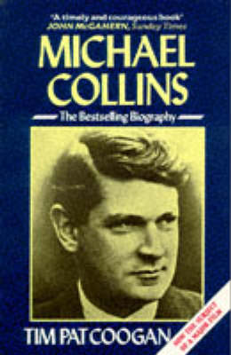 Michael Collins: A Biography (Paperback)