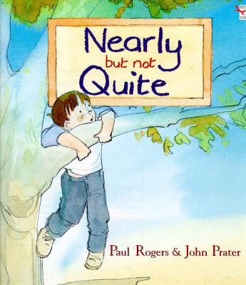 Nearly But Not Quite - Red Fox picture book (Paperback)