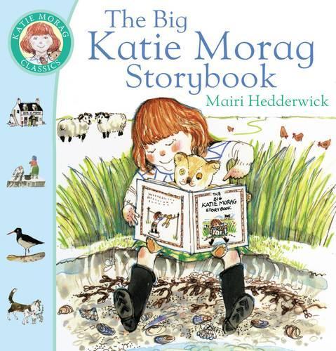 The Big Katie Morag Storybook - Katie Morag (Paperback)