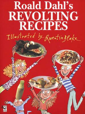 Roald Dahl's Revolting Recipes (Paperback)