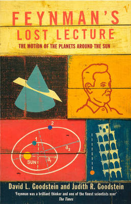 Feynman's Lost Lecture: The Motions of Planets Around the Sun (Paperback)