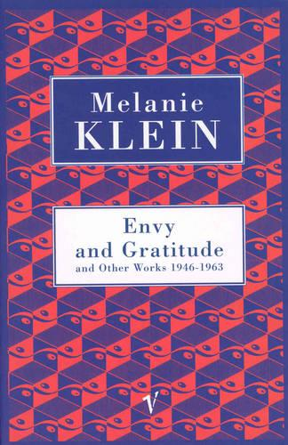 Envy And Gratitude And Other Works 1946-1963 (Paperback)