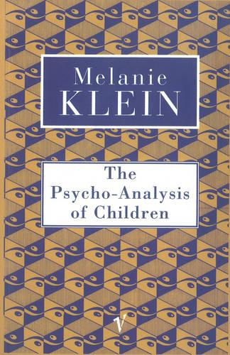 The Psycho-Analysis of Children (Paperback)