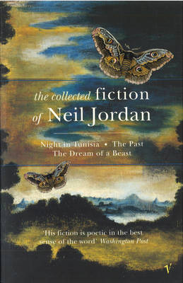 The Collected Fiction Of Neil Jordan (Paperback)
