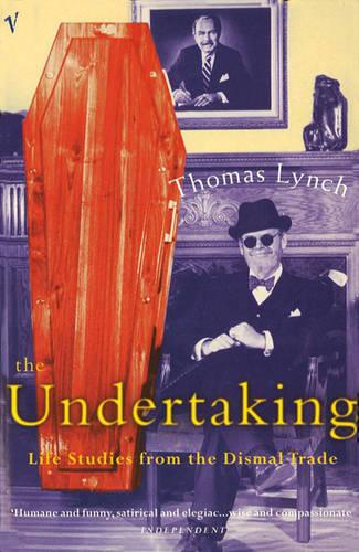 The Undertaking: Life Studies from the Dismal Trade (Paperback)