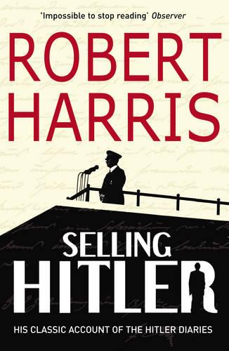 Selling Hitler: The Story of the Hitler Diaries (Paperback)
