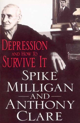 Depression And How To Survive It (Paperback)