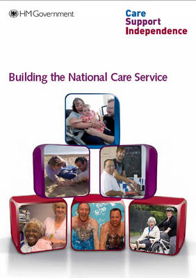 Building the National Care Service - Cm. 7834 (Paperback)