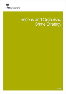 Serious and organised crime strategy - Cm. 8715 (Paperback)