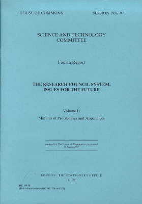 Research Council System: 4th Report: Issues for the Future - House of Commons Papers No. 309-I (Sess (Paperback)