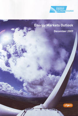 Energy Markets Outlook Report 2009 - HC No. 176 (Paperback)