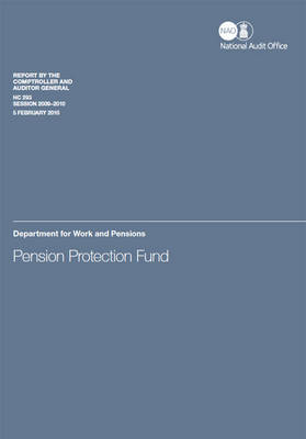 Pension Protection Fund: Department for Work and Pensions - House of Commons Papers 2009-10 293 (Paperback)