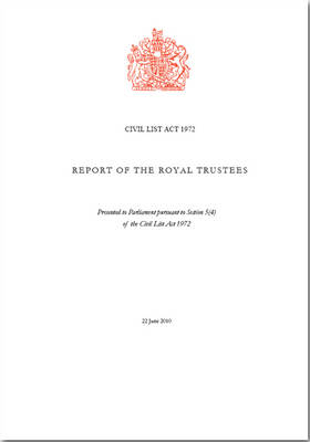 Report of the Royal Trustees - HC Session 2010-11 (Paperback)