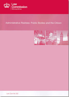 Administrative Redress: Law Commission Report #322 (Paperback)