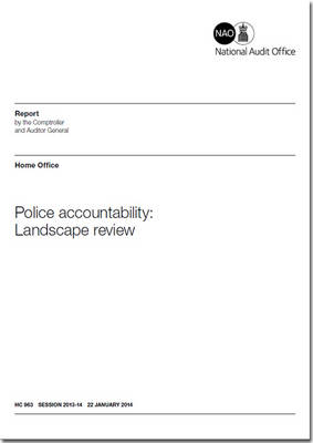 Police accountability: landscape review - House of Commons Papers 2013-14 963 (Paperback)