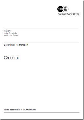 Crossrail: Department for Transport - House of Commons Papers 2013-14 965 (Paperback)