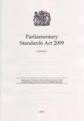 Parliamentary Standards Act 2009 - Public General Acts - Elizabeth II 2009, Chapter 1 (Paperback)