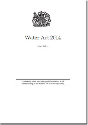 Water Act 2014: Chapter 21 (Paperback)