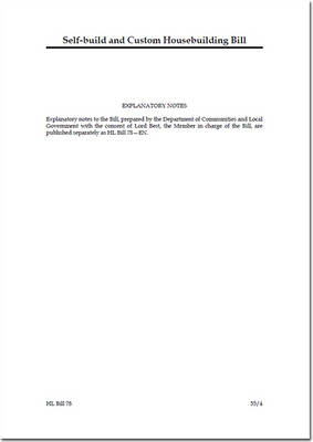 Self-build and Custom Housebuilding Bill - House of Lords Bills 2014-15 78 (Paperback)