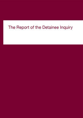 The report of the Detainee Inquiry (Paperback)