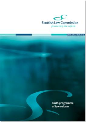 Ninth Programme of Law Reform: Scottish Law Commission Report #242 (Paperback)