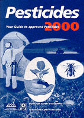 Pesticides 2000: Blue Book: Pesticides Safety Directorate / Health and Safety Executive (Paperback)