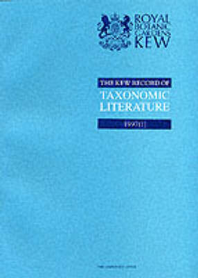 The Kew Record of Taxonomic Literature Relating to Vascular Plants: 1997 (1) Scanned - The Kew record of taxonomic literature relating to vascular plants (Paperback)