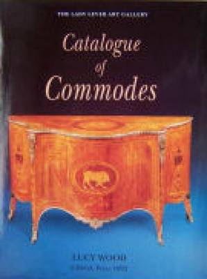 Lady Lever Art Gallery: Catalogue of Commodes (Paperback)