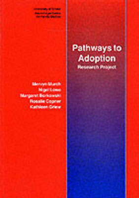 Pathways to Adoption: Research Project (Paperback)