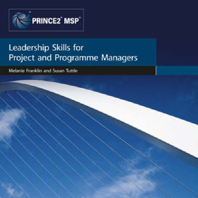 Leadership Skills for Project and Programme Managers - Focus on Skills Series (Hardback)
