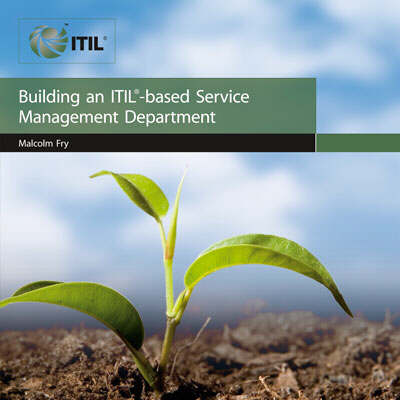 Building an ITIL Based Service Management Department (Paperback)